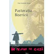Pastoratia Bisericii in vreme de criza (Constantin Necula)