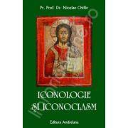 Iconologie si iconoclasm (Nicolae Chifar)