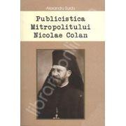 Publicistica Mitropolitului Nicolae Colan (Alexandru Surdu)