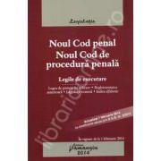 Noul Cod penal Noul Cod de procedura penala. Legile de executare. Actualizat 7 februarie - cu modificarile aduse prin O.U.G. nr. 3/2014