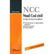 Noul Cod civil si Legea de punere in aplicare. Actualizat 1 septembrie 2013