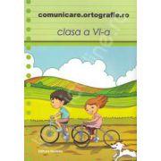 Comunicare. Ortografie. ro 2013-2014, clasa a VI-a
