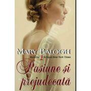 Mary Balogh, Pasiune si prejudecata