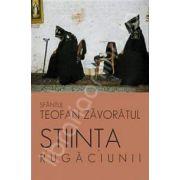 Stiinta rugaciunii. Traducere din limba rusa de Adrian Tanasescu-Vlas