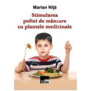 Stimularea poftei de mancare cu plante medicinale