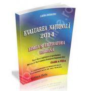 Evaluare nationala 2014. Limba si literatura romana clasa a VIII-a