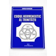 Codul hermeneutic al trinitatii (Corneliu Boingeanu)