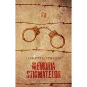 Memoria stigmatelor (Lacramioara Stoenescu)