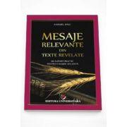 Mesaje relevante din texte revelate (Un suport practic pentru o slujire eficient)