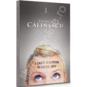 O carte mai putin in capul meu (Patrik Calinescu)