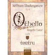 William Shakespeare, Othello - Regele Lear