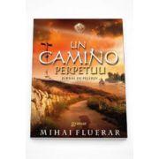 Mihai Fluerar, Un Camino perpetuu (Jurnal de pelerin)
