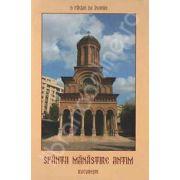 O faclie de inviere. Sfanta Manastire Antim din Bucuresti. Album