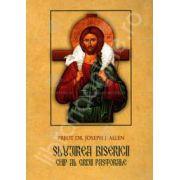 Slujirea Bisericii. Chip al grijii pastorale (Joseph Allen)
