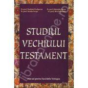 Studiul Vechiului Testament. Manual pentru Facultatile Teologice (Prof. Prelipcean Vladimir)