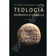 Teologia dogmatica si simbolica. Manual pentru facultati volumul II