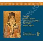 Slujba paraclisului Sfantului Ierarh Nectarie din Eghina (CD Audio)