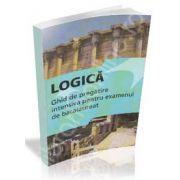 Logica Ghid de pregatire intensiva pentru examenul de bacalaureat