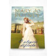 Mary Jo Putney, O alegere dificila