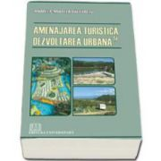 Amenajarea turistica si dezvoltarea urbana (Andreea-Mihaela Baltaretu)