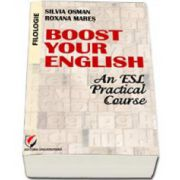 Boost Your English. An ESL Practical Course - manual de curs practic