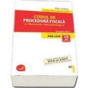 Codul de procedura fiscala si Normele metodologice - Legislatie consolidata - 10 martie 2014