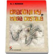 Dragonii Ky si Magia Cristalei