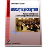 Educatie si crestere. Repere institutionale pentru invatamantul romanesc