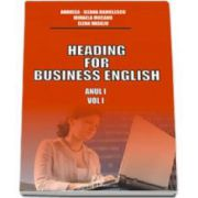 Heading for business english Anul I (volumul I)
