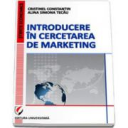 Introducere in cercetarea de marketing (Cristinel Constantin)