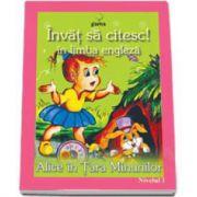 Invat sa citesc! Alice in Tara Minunilor in limba engleza (nivelul 1)