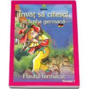 Invat sa citesc! Flautul fermecat in limba germana (nivelul 1)