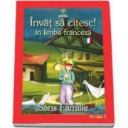 Invat sa citesc! Singur pe lume in limba franceza (nivelul 2)