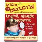 Logica, atentie si memorie (5-6 ani). Micul detectiv rezolva in 5 saptamani cazul