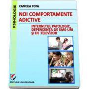 Noi comportamente adictive. Internetul patologic, dependenta de TV si SMS-uri