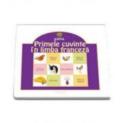 Primele cuvinte in limba franceza (Colectia Educational)