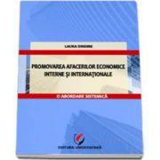 Promovarea afacerilor economice interne si internationale. O abordare sistemica