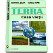 TERRA - Casa vietii (Florina Bran)