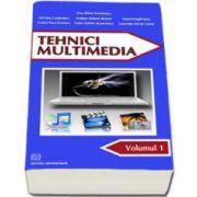 Tehnici multimedia (Volumul I)