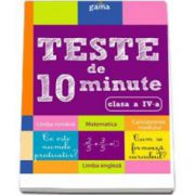 Teste de 10 minute pentru clasa a IV-a. Colectia, cultura generala