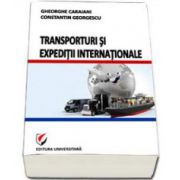 Transporturi si expeditii internationale (Gheorghe Caraiani)