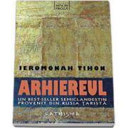 Arhiereul (Traducere din limba rusa de Mihai Costis)