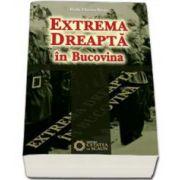 Extrema dreapta in Bucovina (Radu Florian Bruja)