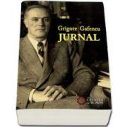 Grigore Gafencu. Jurnal (Ion Calafeteanu)