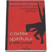 Constantin Oprisan, Cartile spiritului si alte poezii