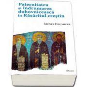 Hausherr Irenee, Paternitatea si indrumarea duhovniceasca in Rasaritul crestin