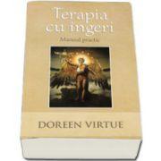 Doreen Virtue, Terapia cu Ingeri. Manual practic
