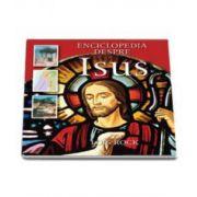 Enciclopedia despre Isus (Lois Rock)