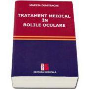 Marieta Dumitrache - Tratament medical in bolile oculare