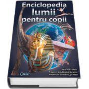 Enciclopedia lumii pentru copii. Editie, hardcover